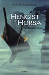 Vergrößerte Darstellung Cover: Hengist und Horsa. Externe Website (neues Fenster)