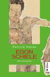 Vergrößerte Darstellung Cover: Egon Schiele. Externe Website (neues Fenster)