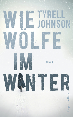 Wie Wölfe im Winter