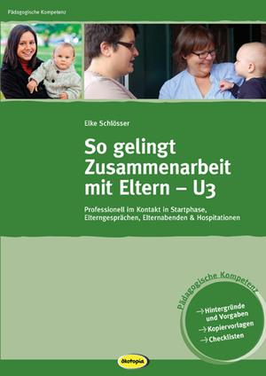 So gelingt Zusammenarbeit mit Eltern - U3