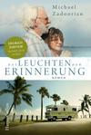 Vergrößerte Darstellung Cover: Das Leuchten der Erinnerung. Externe Website (neues Fenster)