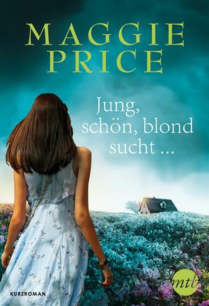 Jung, schön, blond, sucht ...