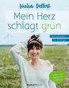 Vergrößerte Darstellung Cover: Mein Herz schlägt grün. Externe Website (neues Fenster)