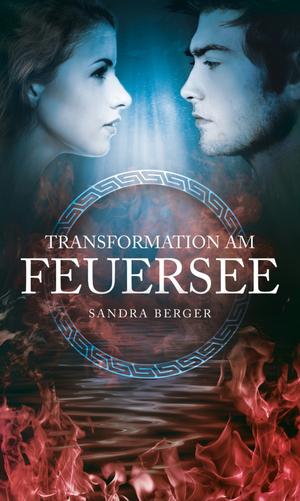 Transformation am Feuersee