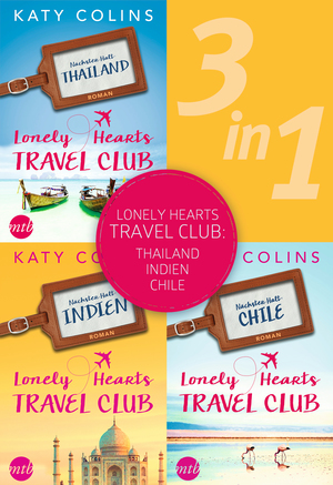 Lonely Hearts Travel Club: Thailand - Indien - Chile