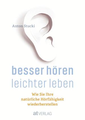 Besser hören - leichter leben - eBook
