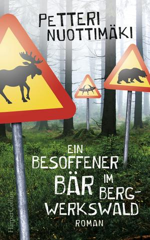 ¬Ein¬ besoffener Bär im Bergwerkswald