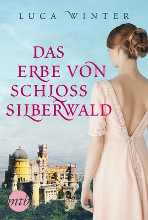 ¬Das¬ Erbe von Schloss Silberwald - Schatten der Zeit