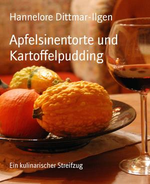 Apfelsinentorte und Kartoffelpudding