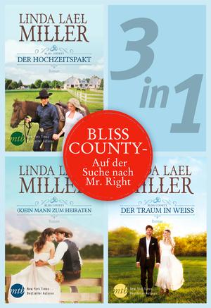 Bliss County  - Auf der Suche nach Mr. Right