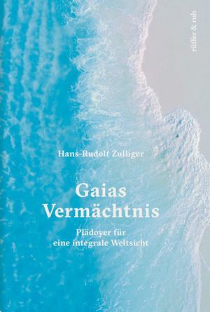 Gaias Vermächtnis