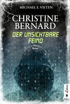Christine Bernard - der unsichtbare Feind
