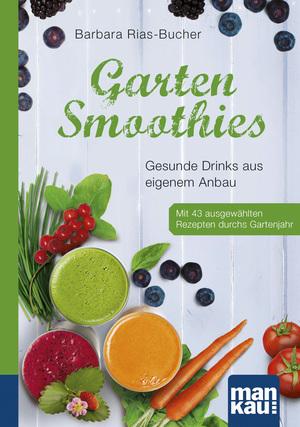 Garten-Smoothies