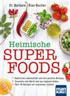 Vergrößerte Darstellung Cover: Heimische Superfoods. Externe Website (neues Fenster)