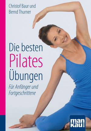 Die besten Pilates-Übungen