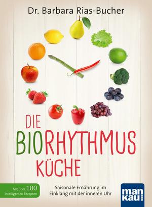 Die Biorhythmus-Küche