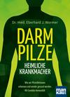 Vergrößerte Darstellung Cover: Darmpilze - heimliche Krankmacher. Externe Website (neues Fenster)