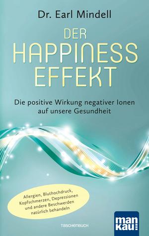 Der Happiness-Effekt
