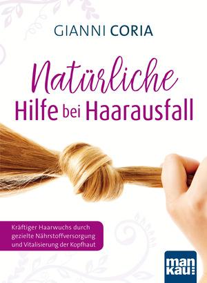 Natürliche Hilfe bei Haarausfall