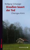 Vergrößerte Darstellung Cover: Draußen lauert der Tod. Externe Website (neues Fenster)