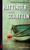 Vergrößerte Darstellung Cover: Hattinger und die Schatten. Externe Website (neues Fenster)