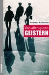 Vergrößerte Darstellung Cover: Von allen guten Geistern. Externe Website (neues Fenster)