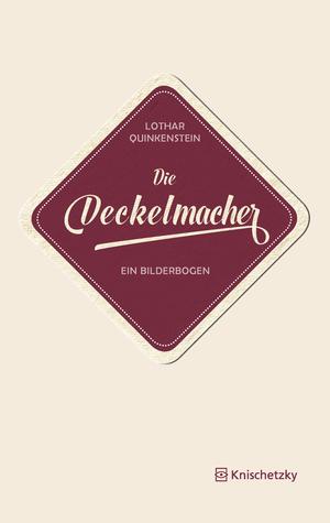 ¬Die¬ Deckelmacher