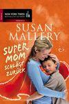Vergrößerte Darstellung Cover: Supermom schlägt zurück. Externe Website (neues Fenster)