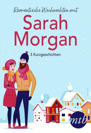 Romantische Weihnachten mit Sarah Morgan