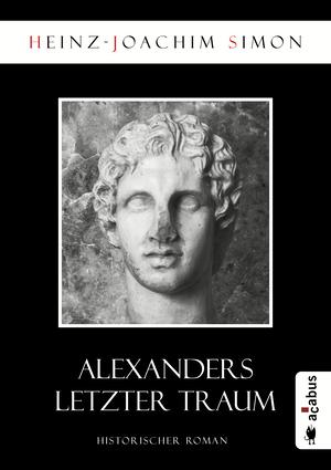 Alexanders letzter Traum
