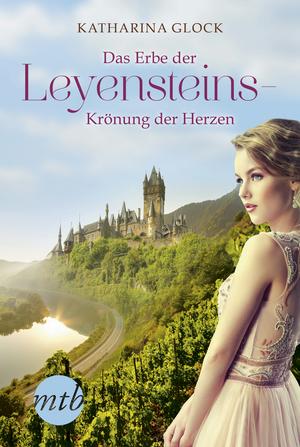¬Das¬ Erbe der Leyensteins - Krönung der Herzen