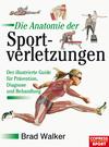 ¬Die¬ Anatomie der Sportverletzungen