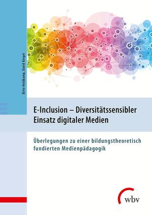 E-Inclusion - Diversitätssensibler Einsatz digitaler Medien