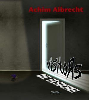 Visitors - Die Besucher