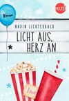 Vergrößerte Darstellung Cover: Licht aus, Herz an. Externe Website (neues Fenster)