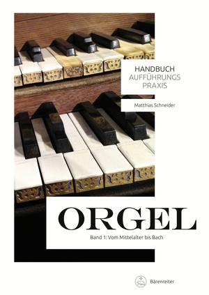 Handbuch Aufführungspraxis Orgel