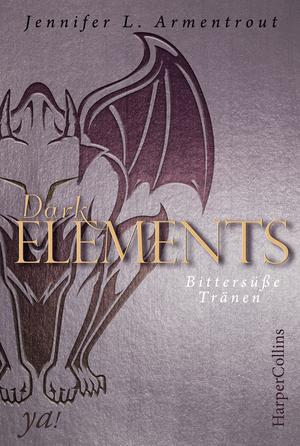 Dark Elements - Bittersüße Tränen