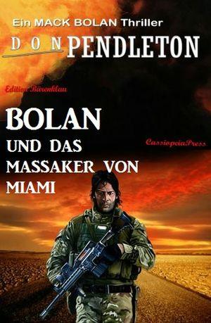 Bolan und das Massaker von Miami