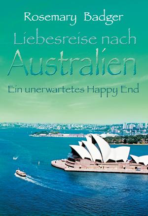 Liebesreise nach Australien: Ein unerwartetes Happy End