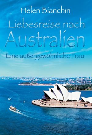Liebesreise nach Australien: Eine außergewöhnliche Frau
