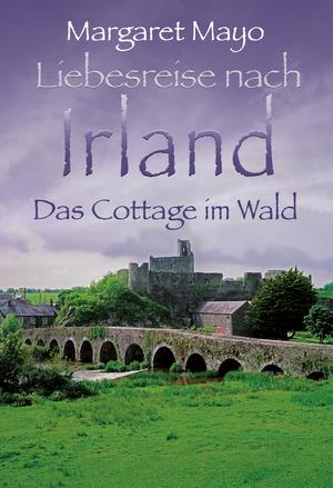 Irland - Das Cottage im Wald