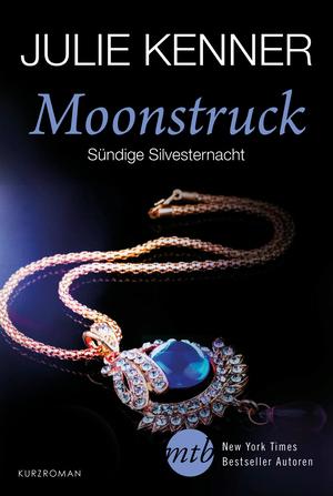 Moonstruck - Sündige Silvesternacht