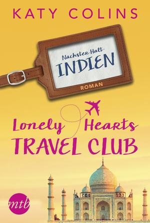 The Lonely Hearts Travel Club - Nächster Halt: Indien