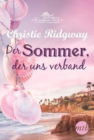 Der Sommer, der uns verband