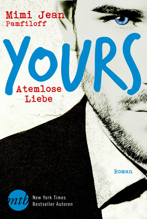 Yours - Atemlose Liebe