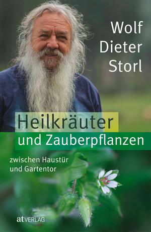 Heilkräuter und Zauberpflanzen zwischen Haustür und Gartentor - eBook
