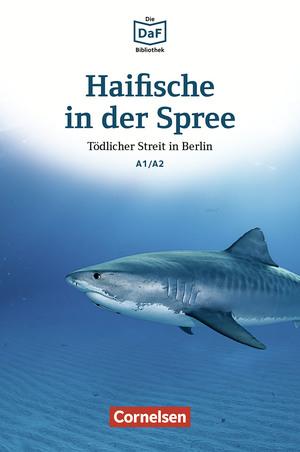 Haifische in der Spree