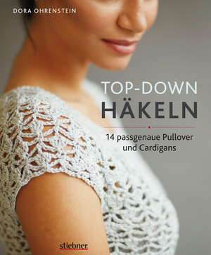 Top-­Down: Häkeln