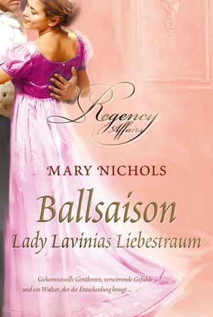 Ballsaison - Lady Lavinias Liebestraum