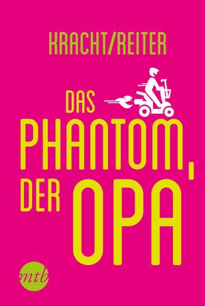 Das Phantom, der Opa